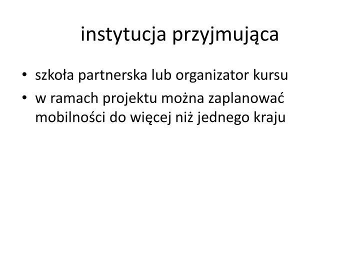 instytucja przyjmująca