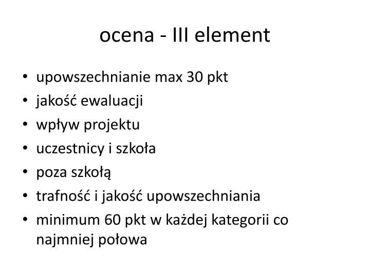 ocena - III element
