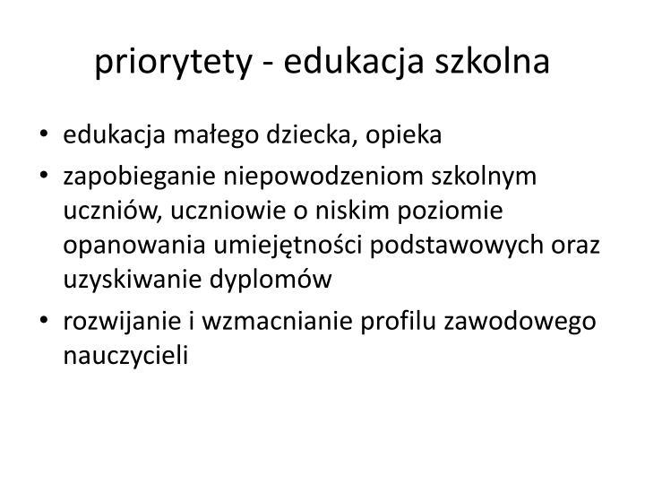 priorytety - edukacja szkolna