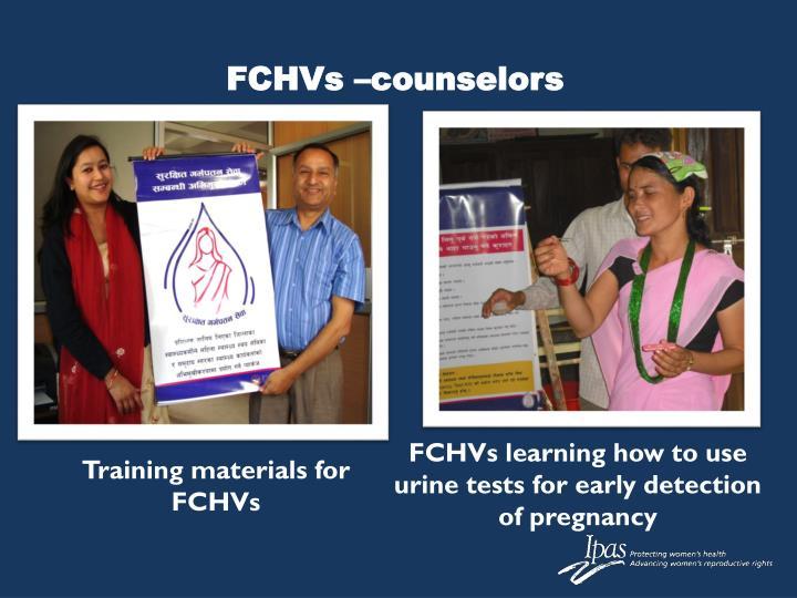 FCHVs –counselors
