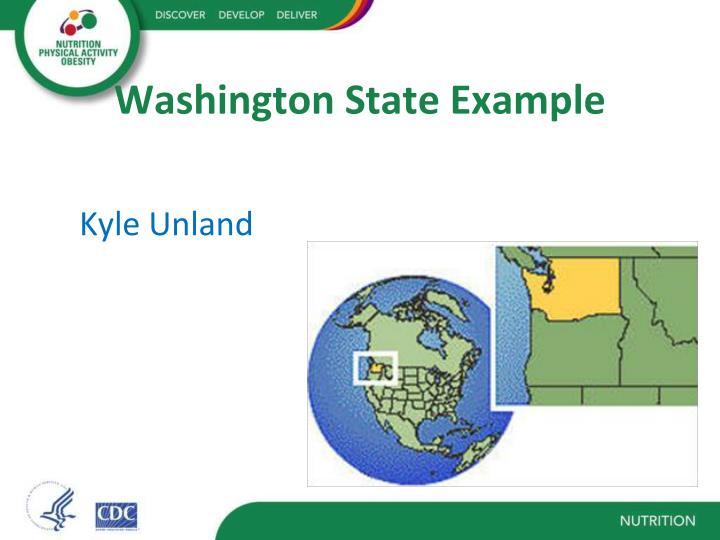 Washington State Example