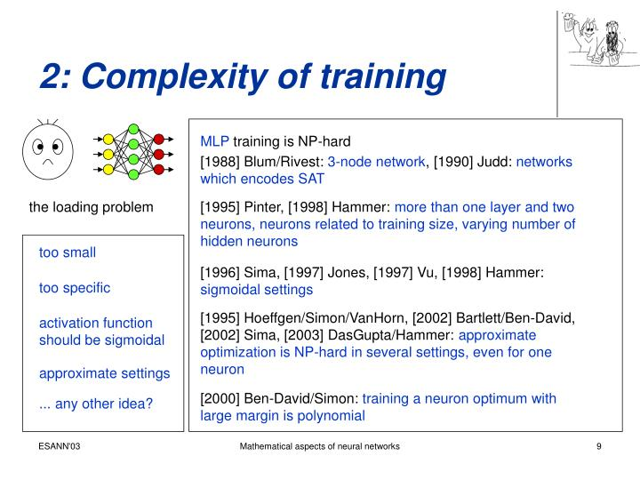 2: Complexity of training
