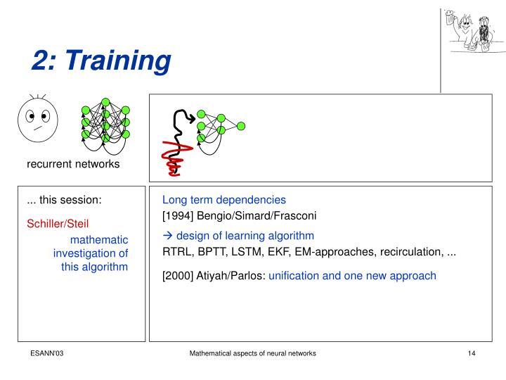 2: Training