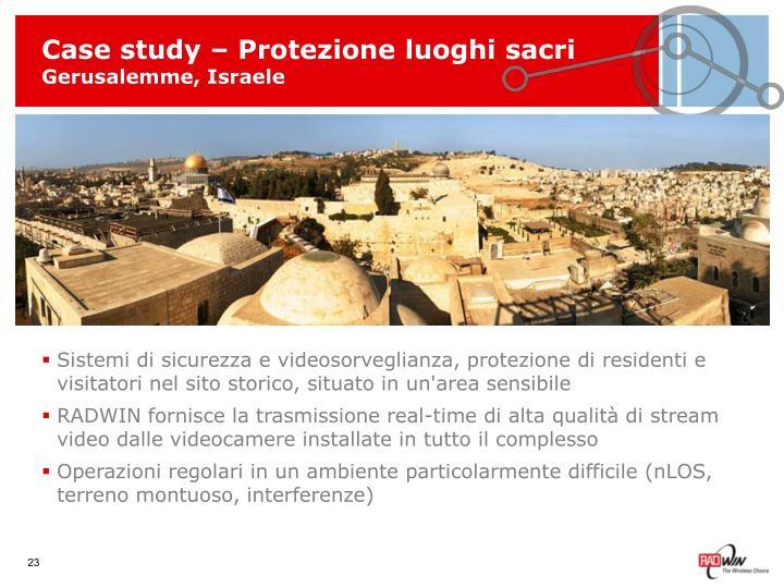 Case study – Protezione luoghi sacri