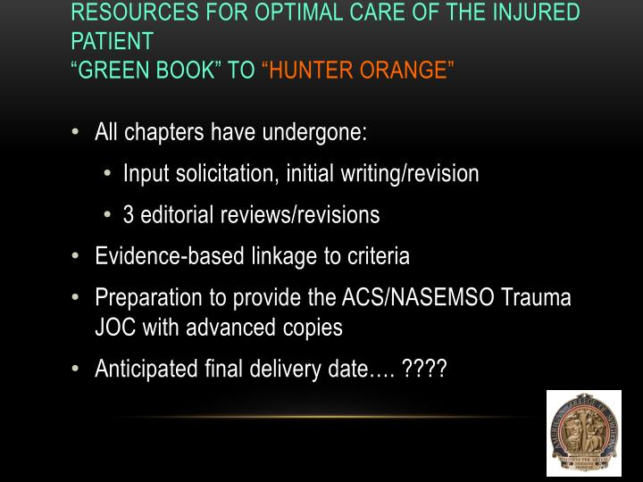 Resources for Optimal Care of the Injured Patient