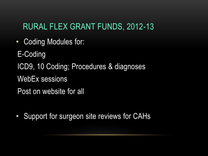 Rural Flex Grant Funds, 2012-13