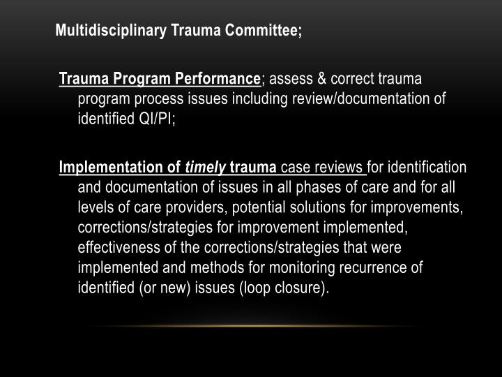 Multidisciplinary Trauma Committee;
