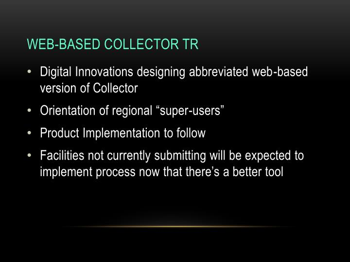 Web-Based Collector TR