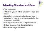 adjusting standards of care