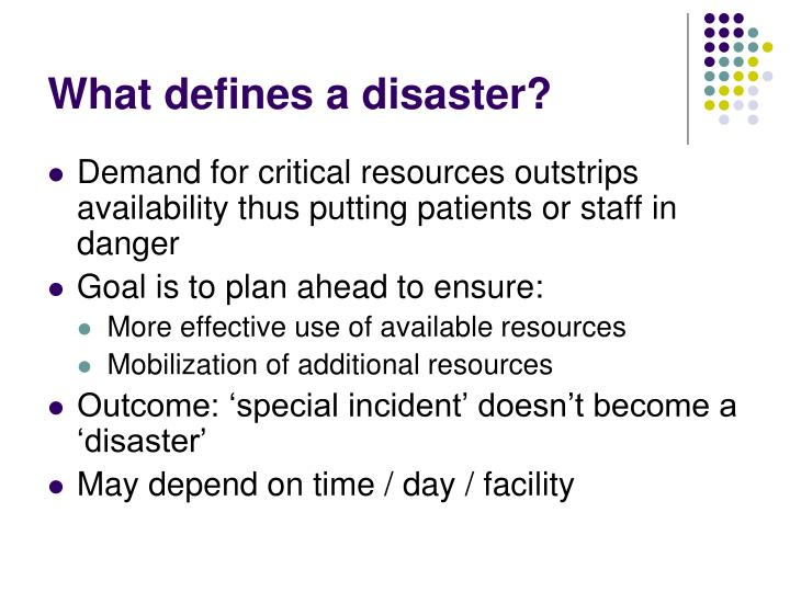 What defines a disaster