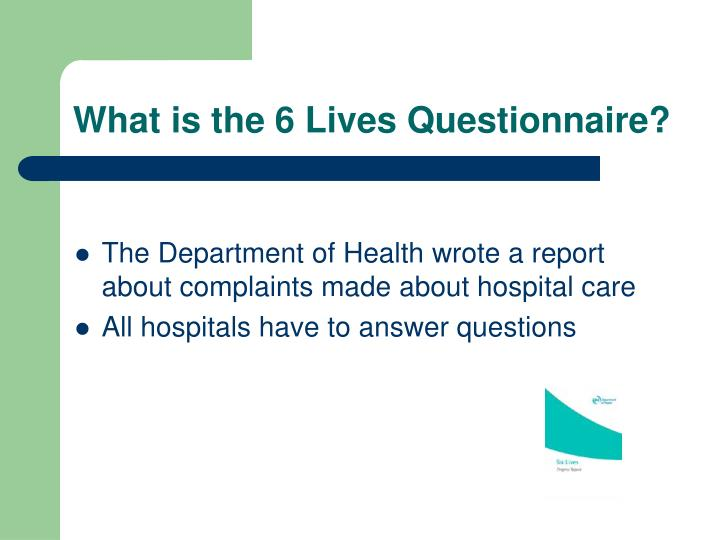 What is the 6 lives questionnaire