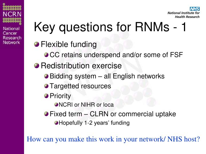 Key questions for RNMs - 1