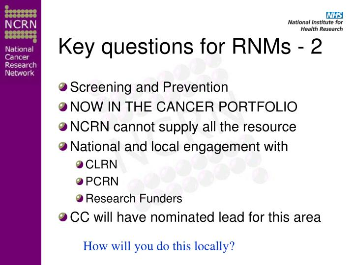 Key questions for RNMs - 2