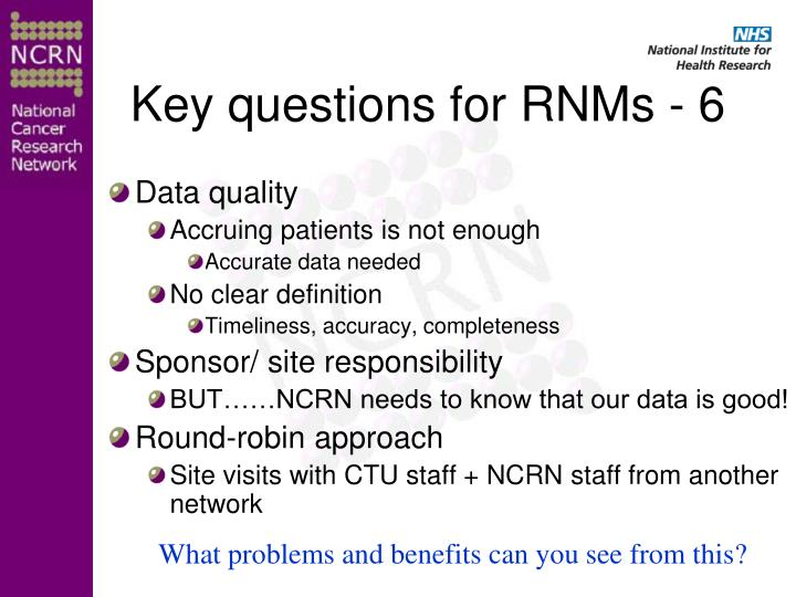 Key questions for RNMs - 6