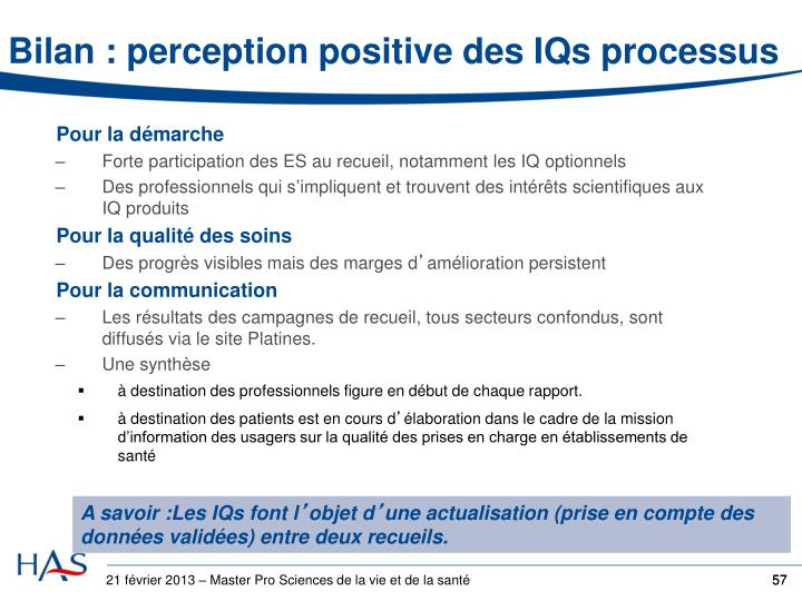 Bilan : perception positive des IQs processus