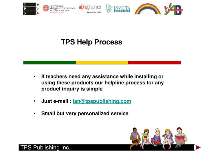 If teachers need any assistance while installing or using these products our helpline process for any product inquiry is simple