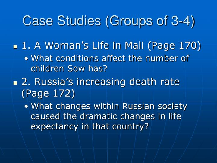 Case Studies (Groups of 3-4)