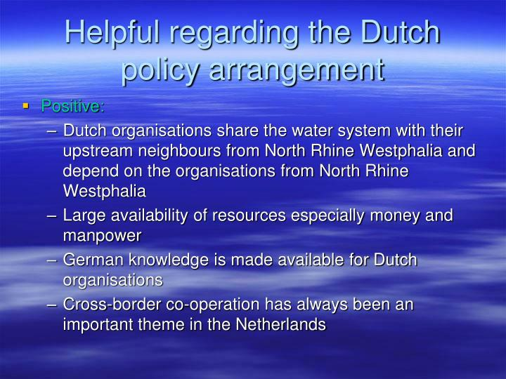 Helpful regarding the Dutch policy arrangement