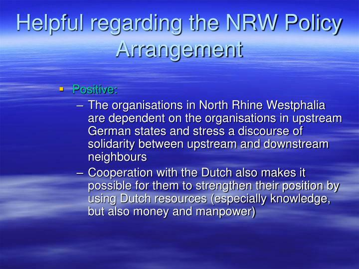 Helpful regarding the NRW Policy Arrangement