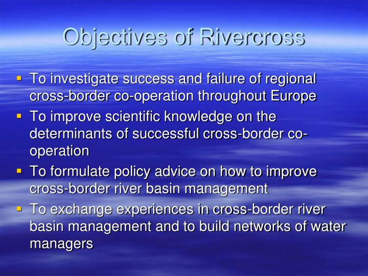 Objectives of Rivercross