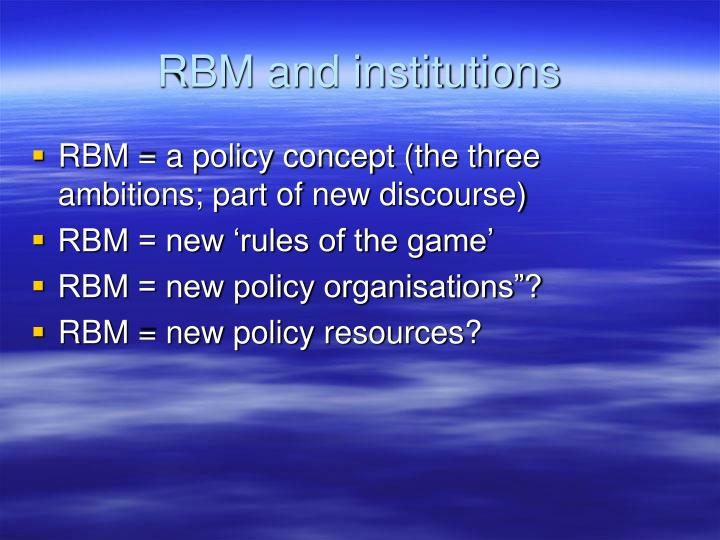 RBM and institutions