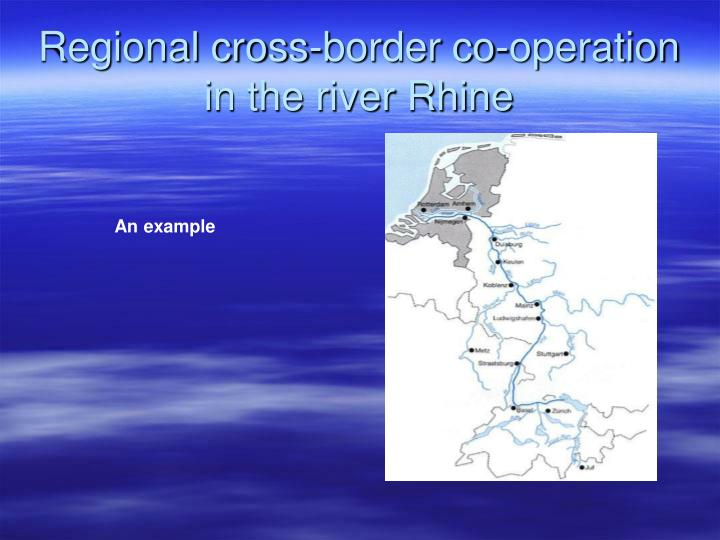 Regional cross-border co-operation in the river Rhine