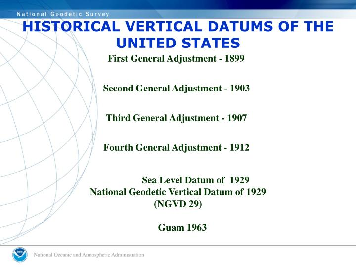 HISTORICAL VERTICAL DATUMS OF THE UNITED STATES