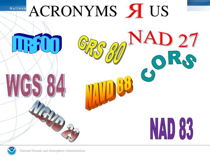 ACRONYMS        US