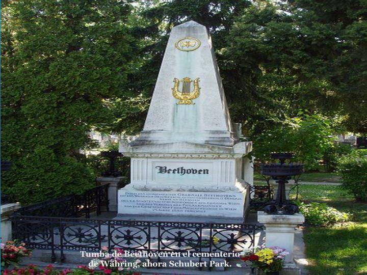 Tumba de Beethoven en el cementerio de Whring, ahora Schubert Park.