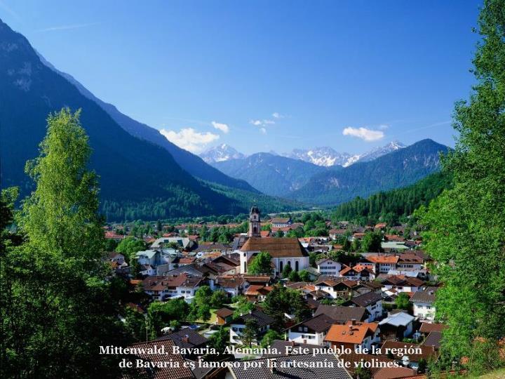Mittenwald, Bavaria, Alemania. Este pueblo de la regin de Bavaria es famoso por la artesana de violines.