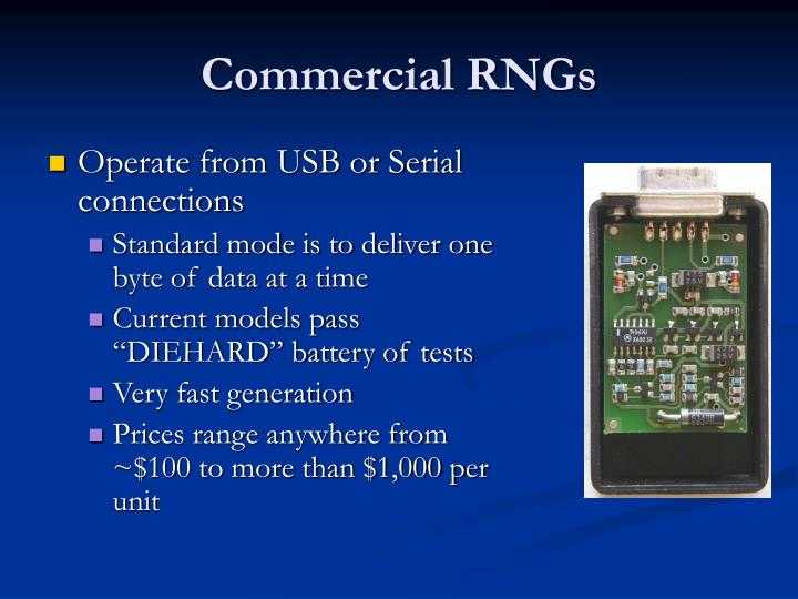 Commercial RNGs