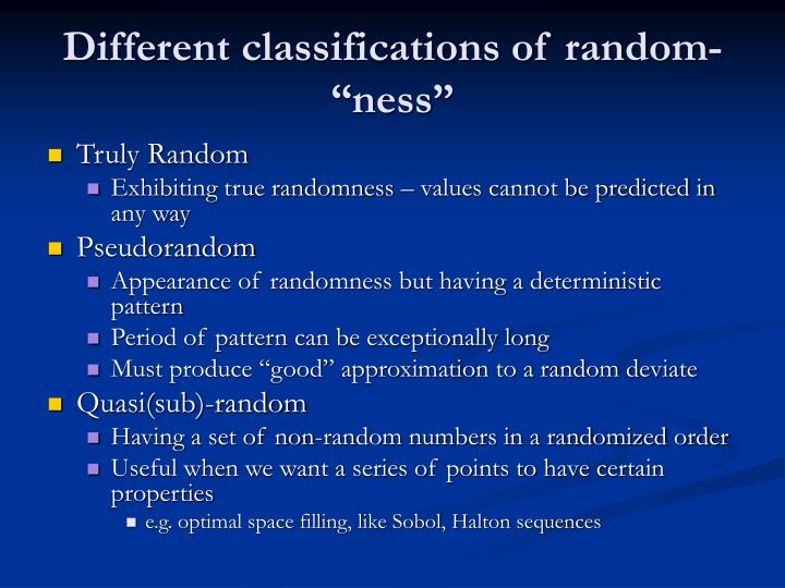 "Different classifications of random-""ness"""