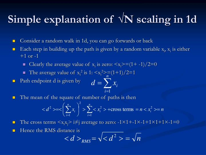 Simple explanation of √N scaling in 1d