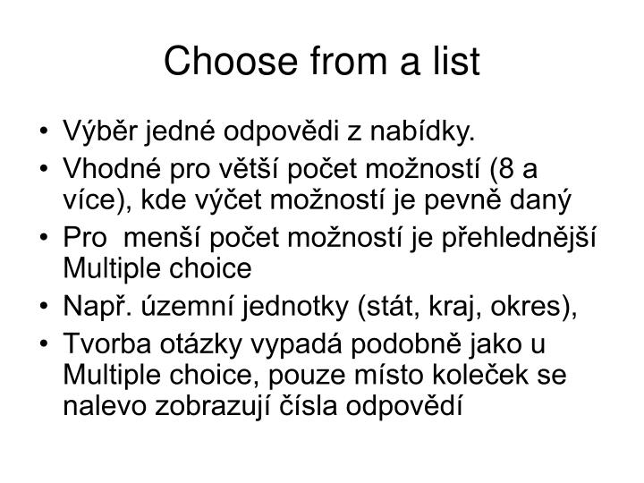 Choose from a list