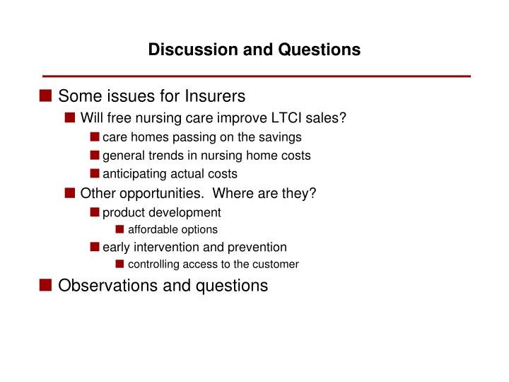 Some issues for Insurers