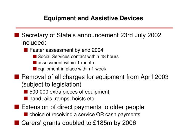 Secretary of State's announcement 23rd July 2002 included:
