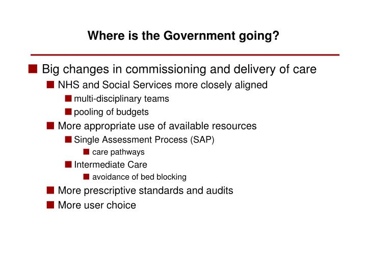 Big changes in commissioning and delivery of care