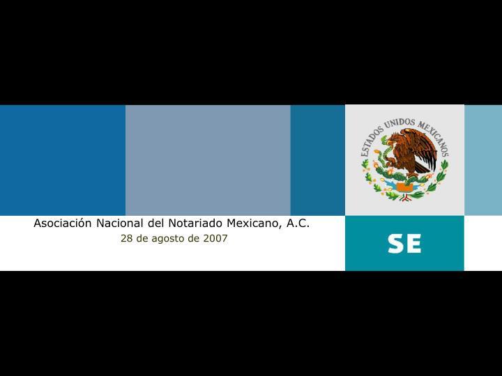 Asociación Nacional del Notariado Mexicano, A.C.