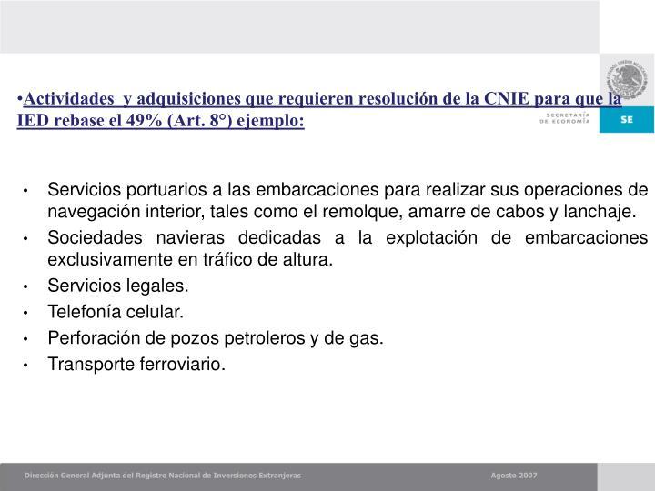 Actividades  y adquisiciones que requieren resolución de la CNIE para que la IED rebase el 49% (