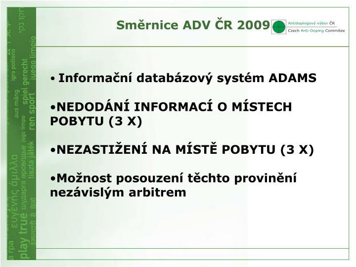 Směrnice ADV ČR 2009