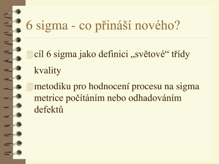 """cíl 6 sigma jako definici """"světové"""" třídy kvality"""