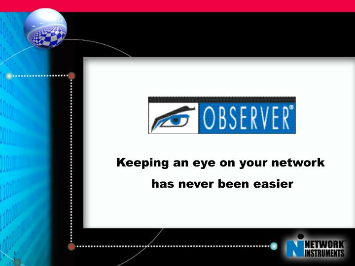 Keeping an eye on your network