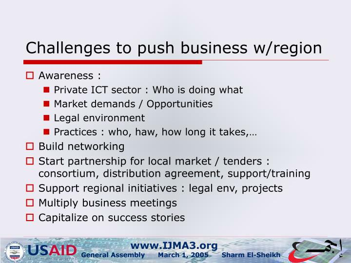 Challenges to push business w/region