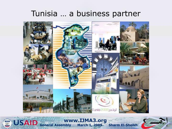 Tunisia … a business partner
