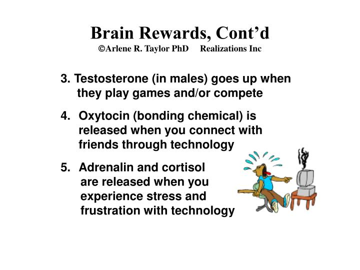 Brain Rewards, Cont'd