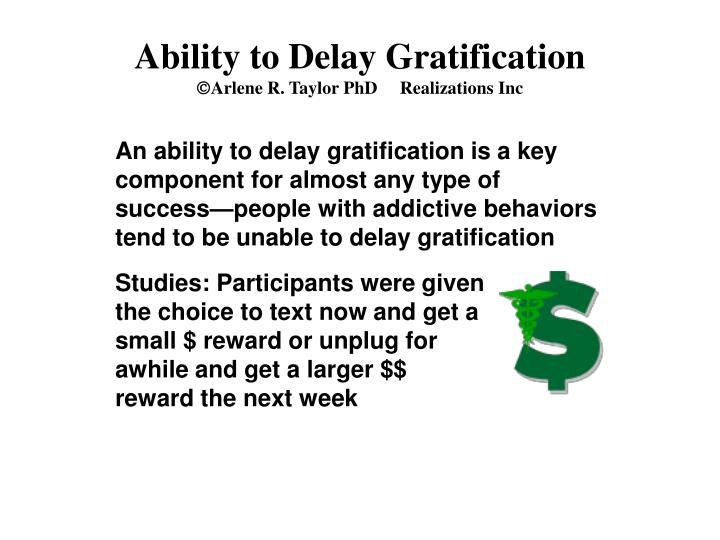Ability to Delay Gratification