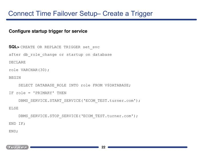 Connect Time Failover Setup– Create a Trigger