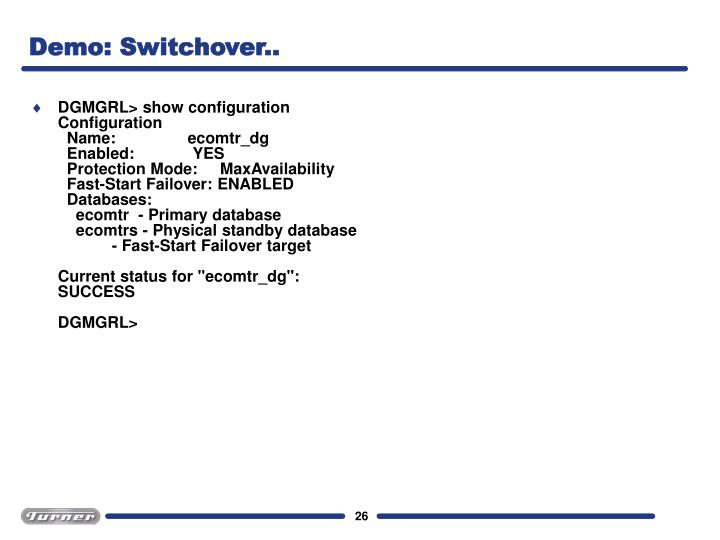 Demo: Switchover..