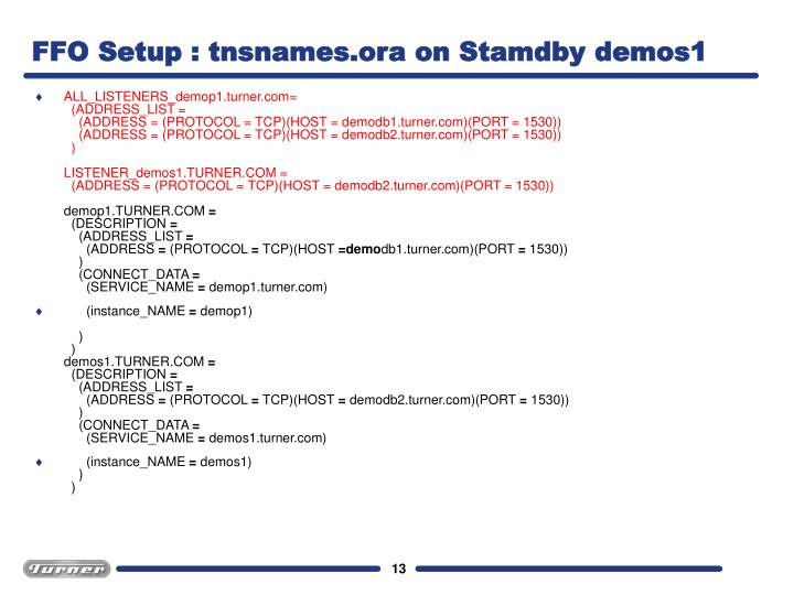FFO Setup : tnsnames.ora on Stamdby demos1