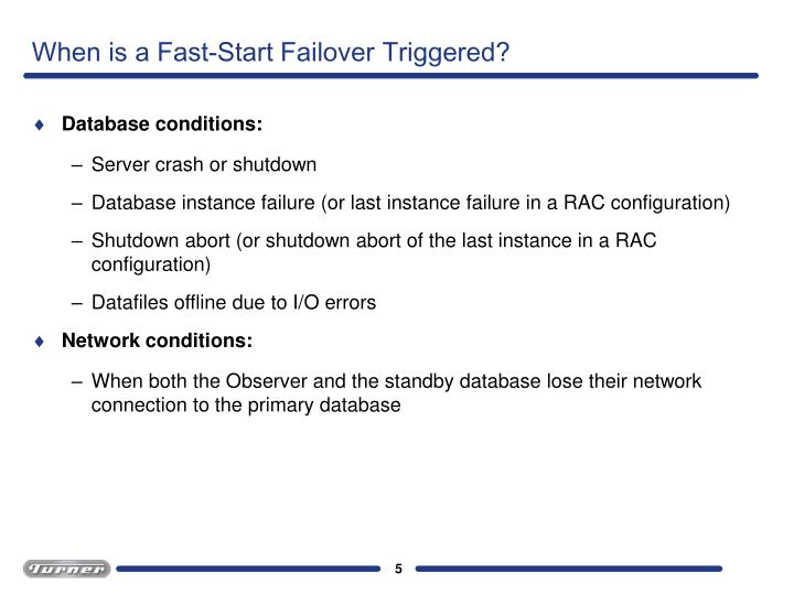 When is a Fast-Start Failover Triggered?